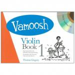 Gregory, T.: Vamoosh Violin Book 1 (+CD)