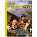 Heger, U.: Straßenmusik à 2 Band 1