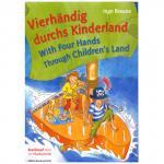 Vierhändig durchs Kinderland (I. Braune)