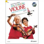 Bruce-Weber, R.: Die fröhliche Violine Band 1 (+CD)
