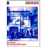 Teens on stage - Kurt Weill: Die Dreigroschenoper