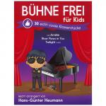 Heumann, H.-G.: Bühne frei für Kids – 30 echt coole Klavierstücke