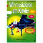 Schaum, J.W.: Wir musizieren am Klavier 2