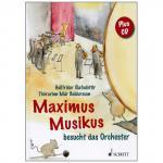 Olafsdottir, H.: Maximus Musikus besucht das Orchester (+CD)
