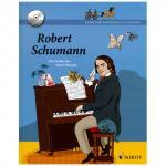 Komponistenporträts für Kinder - Band 1: Robert Schumann