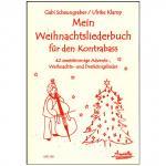 Scheungraber, G./Klamp, U.: Mein Weihnachtsliederbuch für den Kontrabass