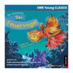 Strawinski, I.: Der Feuervogel  – Hörbuch-CD