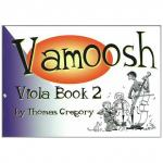 Gregory, T.: Vamoosh Viola Book 2 (+CD)