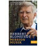 Blomstedt, H./Spinola, J.: Mission Musik