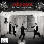 Die Vier EvangCellisten: cellopera