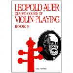 Auer, L.: Graded Course of Violin Playing 5