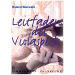 Bierwald: Leitfaden des Violaspiels