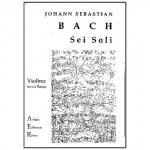 Bach, J.S.: 3 Sonaten / 3 Partiten für Violine solo