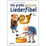 Grüger, H.: Die große goldene Liederfibel (+2 CD's)