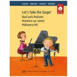 András, S.: Let's Take the Stage! - Rauf auf's Podium! (+CD)