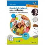 Kotzian, R.: Das Orff-Schulwerk neu entdecken (+DVD)