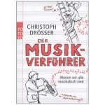 Drösser, C.: Der Musikverführer