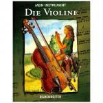 Mein Instrument: Die Violine