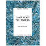 Turina, J./Heifetz, J.: La Oracion del Torero