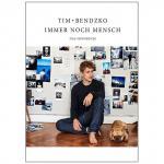 Bendzko, Tim: Immer noch Mensch – Das Songbuch