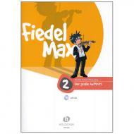 Holzer-Rhomberg, A.: Fiedel-Max. Der große Auftritt 2 für Violine (+CD)