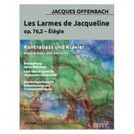 Offenbach, J.: Les Larmes de Jacqueline Op. 76/2 – Élégie