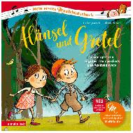 Janisch, H.: Hänsel und Gretel – Kinderoper von Engelbert Humperdinck und Adelheid Wette (+CD)