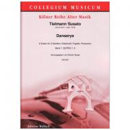 Susato, T.: Danserye – 6 Suiten Bd. 1 (Suiten 1-3)