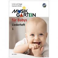 Heyge, L. L.: Musikgarten für Babys – Liederheft 1 (+CD)