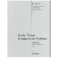 Bartók, B.: Sechs Tänze in bulgarischen Rhythmen – Partitur