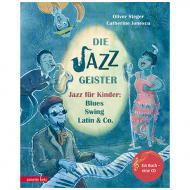 Steger, O./Ionescu, C. G.: Die Jazzgeister (+Audio-CD)