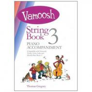 Gregory, T.: Vamoosh String Book 3 Piano Accompaniment