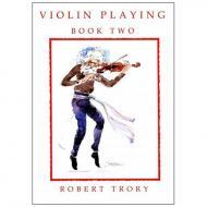 Trory, R.: Violin Playing Vol. 2