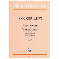 Luft, V.: Beethoven-Variationen - Streichquartett Nr. 3, Op. 57