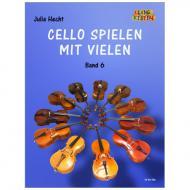 Hecht, J.: Cello spielen mit Vielen Band 6