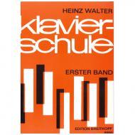Walter, H.: Klavierschule Band I