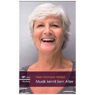 Wickel, H. H.: Musik kennt kein Alter