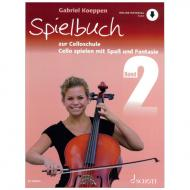 Koeppen, G.: Cello spielen mit Spaß und Fantasie Band 2 (+Online Audio) – Spielbuch