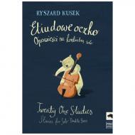 Kusek, R.: Twenty One Studies – Stories for Solo Double Bass