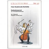 Mendelssohn Bartholdy, F.: Hochzeitsmarsch aus »Ein Sommernachtstraum«