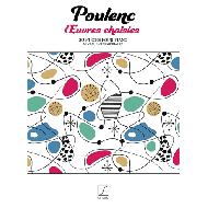 Poulenc, F.: Œuvres choisies