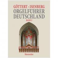 Göttert, K.-H./Isenberg, E.: Orgelführer Deutschland Band 2