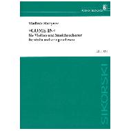 Martynov, V.: COME IN für Violine und Kammerorchester