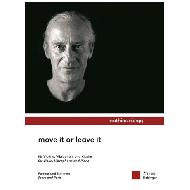 Rüegg, M.: Move it or leave it
