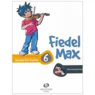 Holzer-Rhomberg, A.: Fiedel-Max 6 für Violine - Klavierbegleitung
