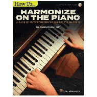 Harrison, M.: How to Harmonize on the Piano (+Online Audio)
