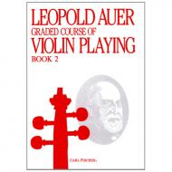 Auer, L.: Graded Course of Violin Playing 2