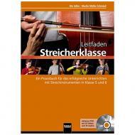 Adler, U./Müller Schmied, M.: Leitfaden Streicherklasse – Lehrerband (+DVD-ROM)