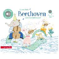 Ich entdecke Beethoven und seine Instrumente