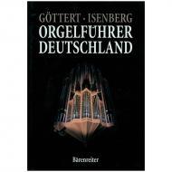 Göttert, K.-H./Isenberg, E.: Orgelführer Deutschland Band 1